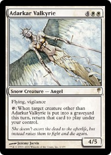 Adarkar Valkyrie  Flying, vigilance: When target creature other than Adarkar Valkyrie dies this turn, return that card to the battlefield under your control.