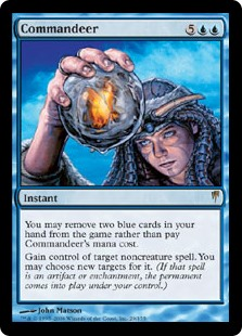 Commandeer  You may exile two blue cards from your hand rather than pay this spell's mana cost.Gain control of target noncreature spell. You may choose new targets for it. (If that spell is an artifact, enchantment, or planeswalker, the permanent enters the battlefie