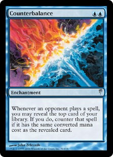 Counterbalance  Whenever an opponent casts a spell, you may reveal the top card of your library. If you do, counter that spell if it has the same converted mana cost as the revealed card.