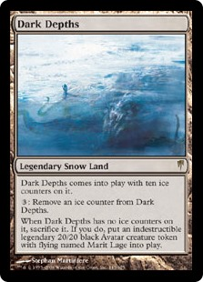 Dark Depths  Dark Depths enters the battlefield with ten ice counters on it.: Remove an ice counter from Dark Depths.When Dark Depths has no ice counters on it, sacrifice it. If you do, create a legendary 20/20 black Avatar creature token with flying and indestructibl