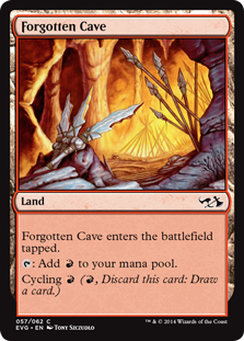 Forgotten Cave  Forgotten Cave enters the battlefield tapped.: Add .Cycling  (, Discard this card: Draw a card.)