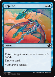 Repulse  Return target creature to its owner's hand.Draw a card.