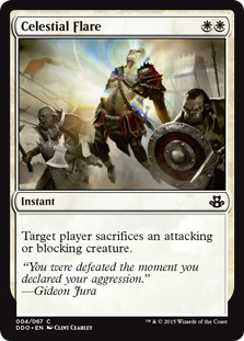Celestial Flare  Target player sacrifices an attacking or blocking creature.