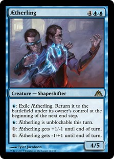 Aetherling  : Exile Aetherling. Return it to the battlefield under its owner's control at the beginning of the next end step.: Aetherling can't be blocked this turn.: Aetherling gets +1/-1 until end of turn.: Aetherling gets -1/+1 until end of turn.