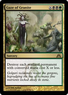 Gaze of Granite  Destroy each nonland permanent with converted mana cost X or less.