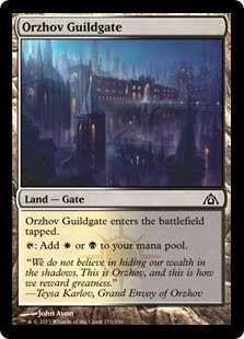 Orzhov Guildgate  Orzhov Guildgate enters the battlefield tapped.: Add  or .