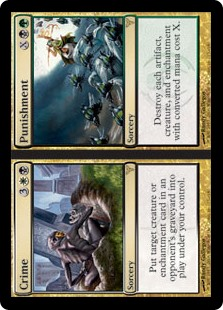 Crime/Punishment  Destroy each artifact, creature, and enchantment with converted mana cost X./Put target creature or enchantment card from an opponent's graveyard onto the battlefield under your control./Destroy each artifact, creature, and enchantment with converted mana