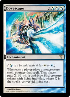 Dovescape  ( can be paid with either  or .)Whenever a player casts a noncreature spell, counter that spell. That player creates X 1/1 white and blue Bird creature tokens with flying, where X is the spell's converted mana cost.