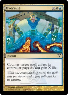 Overrule  Counter target spell unless its controller pays . You gain X life.