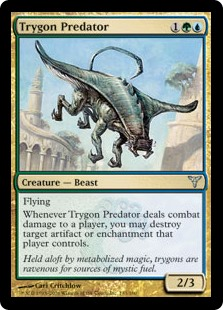 Trygon Predator  FlyingWhenever Trygon Predator deals combat damage to a player, you may destroy target artifact or enchantment that player controls.