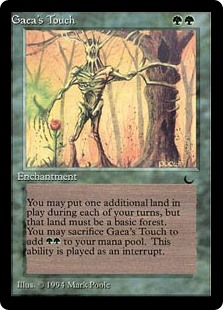 Gaea's Touch  : You may put a basic Forest card from your hand onto the battlefield. Activate this ability only any time you could cast a sorcery and only once each turn.Sacrifice Gaea's Touch: Add .
