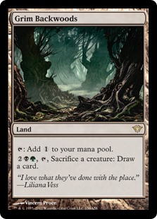 Grim Backwoods  : Add ., , Sacrifice a creature: Draw a card.