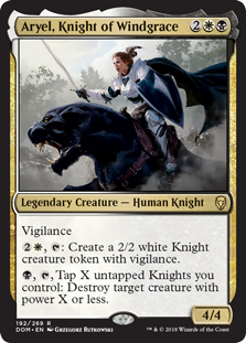 Aryel, Knight of Windgrace  Vigilance, : Create a 2/2 white Knight creature token with vigilance., , Tap X untapped Knights you control: Destroy target creature with power X or less.