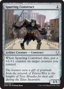 Sparring Construct  When Sparring Construct dies, put a +1/+1 counter on target creature you control.