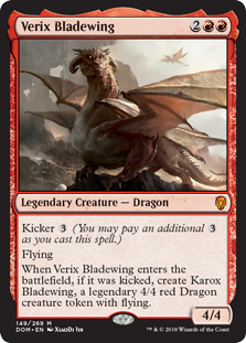 Verix Bladewing  Kicker  (You may pay an additional  as you cast this spell.)FlyingWhen Verix Bladewing enters the battlefield, if it was kicked, create Karox Bladewing, a legendary 4/4 red Dragon creature token with flying.