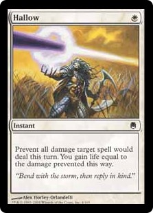 Hallow  Prevent all damage target spell would deal this turn. You gain life equal to the damage prevented this way.