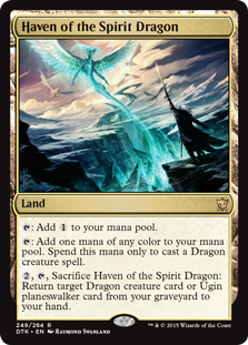 Haven of the Spirit Dragon  : Add .: Add one mana of any color. Spend this mana only to cast a Dragon creature spell., , Sacrifice Haven of the Spirit Dragon: Return target Dragon creature card or Ugin planeswalker card from your graveyard to your hand.