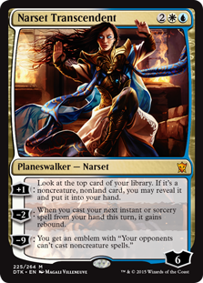 "Narset Transcendent  +1: Look at the top card of your library. If it's a noncreature, nonland card, you may reveal it and put it into your hand.?2: When you cast your next instant or sorcery spell from your hand this turn, it gains rebound.?9: You get an emblem with ""Your opp"
