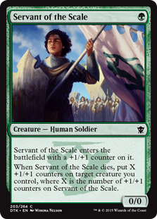 Servant of the Scale  Servant of the Scale enters the battlefield with a +1/+1 counter on it.When Servant of the Scale dies, put X +1/+1 counters on target creature you control, where X is the number of +1/+1 counters on Servant of the Scale.