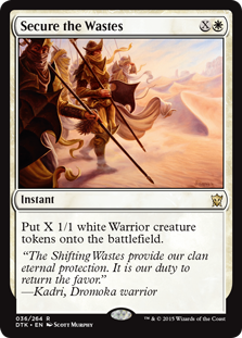 Secure the Wastes  Create X 1/1 white Warrior creature tokens.
