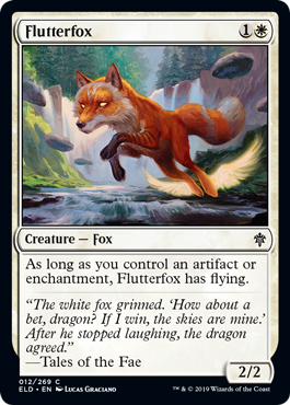 Flutterfox  As long as you control an artifact or enchantment, Flutterfox has flying.
