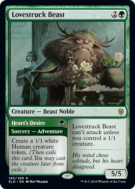 Lovestruck Beast  Lovestruck Beast can't attack unless you control a 1/1 creature.