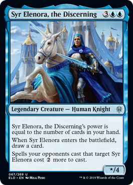 Syr Elenora, the Discerning  Syr Elenora, the Discerning's power is equal to the number of cards in your hand.When Syr Elenora enters the battlefield, draw a card.Spells your opponents cast that target Syr Elenora cost  more to cast.