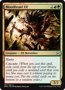 Bloodbraid Elf  HasteCascade (When you cast this spell, exile cards from the top of your library until you exile a nonland card that costs less. You may cast it without paying its mana cost. Put the exiled cards on the bottom of your library in a random order.)