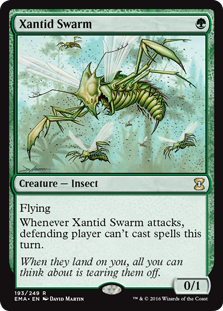 Xantid Swarm  FlyingWhenever Xantid Swarm attacks, defending player can't cast spells this turn.