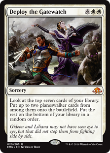 Deploy the Gatewatch  Look at the top seven cards of your library. Put up to two planeswalker cards from among them onto the battlefield. Put the rest on the bottom of your library in a random order.