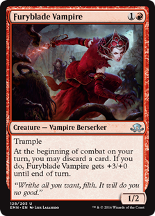 Furyblade Vampire  TrampleAt the beginning of combat on your turn, you may discard a card. If you do, Furyblade Vampire gets +3/+0 until end of turn.