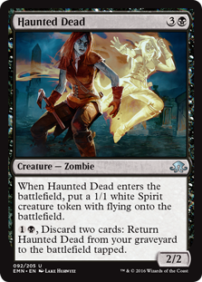 Haunted Dead  When Haunted Dead enters the battlefield, create a 1/1 white Spirit creature token with flying., Discard two cards: Return Haunted Dead from your graveyard to the battlefield tapped.