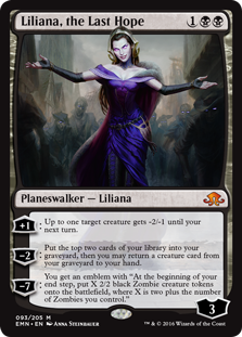 "Liliana, the Last Hope  +1: Up to one target creature gets -2/-1 until your next turn.?2: Put the top two cards of your library into your graveyard, then you may return a creature card from your graveyard to your hand.?7: You get an emblem with ""At the beginning of your end step"
