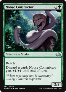 Noose Constrictor  ReachDiscard a card: Noose Constrictor gets +1/+1 until end of turn.