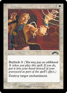Allay  Buyback  (You may pay an additional  as you cast this spell. If you do, put this card into your hand as it resolves.)Destroy target enchantment.