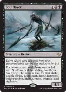 Soulflayer  Delve (Each card you exile from your graveyard while casting this spell pays for .)If a creature card with flying was exiled with Soulflayer's delve ability, Soulflayer has flying. The same is true for first strike, double strike, deathtouch, haste, hexpr