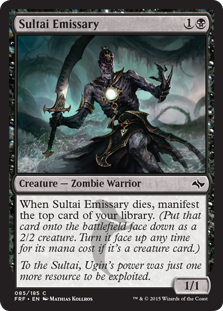 Sultai Emissary  When Sultai Emissary dies, manifest the top card of your library. (Put that card onto the battlefield face down as a 2/2 creature. Turn it face up any time for its mana cost if it's a creature card.)