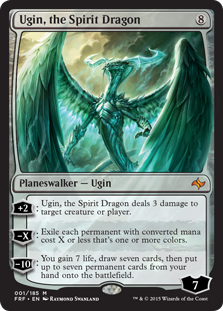 Ugin, the Spirit Dragon  +2: Ugin, the Spirit Dragon deals 3 damage to any target.?X: Exile each permanent with converted mana cost X or less that's one or more colors.?10: You gain 7 life, draw seven cards, then put up to seven permanent cards from your hand onto the battlefield