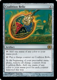 Coalition Relic  : Add one mana of any color.: Put a charge counter on Coalition Relic.At the beginning of your precombat main phase, remove all charge counters from Coalition Relic. Add one mana of any color for each charge counter removed this way.