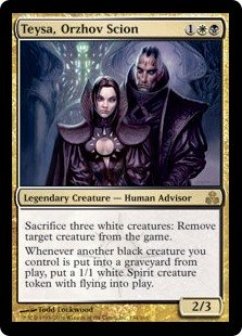 Teysa, Orzhov Scion  Sacrifice three white creatures: Exile target creature.Whenever another black creature you control dies, create a 1/1 white Spirit creature token with flying.