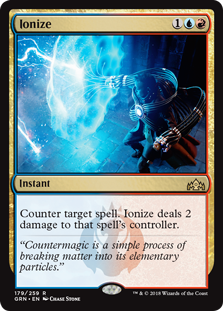 Ionize  Counter target spell. Ionize deals 2 damage to that spell's controller.