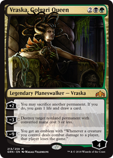 "Vraska, Golgari Queen  +2: You may sacrifice another permanent. If you do, you gain 1 life and draw a card.?3: Destroy target nonland permanent with converted mana cost 3 or less.?9: You get an emblem with ""Whenever a creature you control deals combat damage to a player, that p"