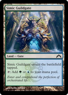 Simic Guildgate  Simic Guildgate enters the battlefield tapped.: Add  or .