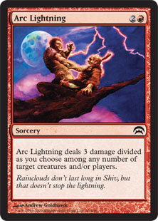 Arc Lightning  Arc Lightning deals 3 damage divided as you choose among one, two, or three targets.