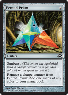 Pentad Prism  Sunburst (This enters the battlefield with a charge counter on it for each color of mana spent to cast it.)Remove a charge counter from Pentad Prism: Add one mana of any color.
