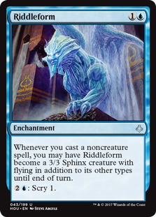 Riddleform  Whenever you cast a noncreature spell, you may have Riddleform become a 3/3 Sphinx creature with flying in addition to its other types until end of turn.: Scry 1.