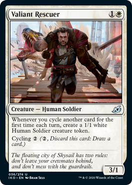 Valiant Rescuer  Whenever you cycle another card for the first time each turn, create a 1/1 white Human Soldier creature token.Cycling  (, Discard this card: Draw a card.)