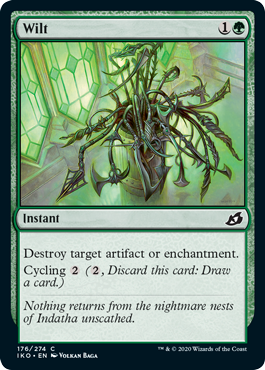 Wilt  Destroy target artifact or enchantment.Cycling  (, Discard this card: Draw a card.)