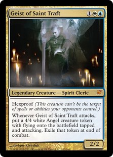 Geist of Saint Traft  Hexproof (This creature can't be the target of spells or abilities your opponents control.)Whenever Geist of Saint Traft attacks, create a 4/4 white Angel creature token with flying that's tapped and attacking. Exile that token at end of combat.