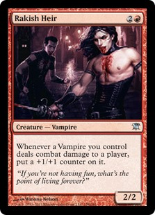 Rakish Heir  Whenever a Vampire you control deals combat damage to a player, put a +1/+1 counter on it.